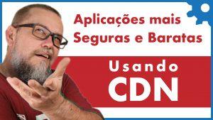 O que é CDN?