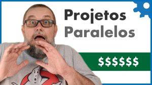 Projetos Paralelos na sua vida como Programador