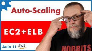AWS Autoscaling | Configurando Auto Scaling Model com ELB Elastic Load Balancer