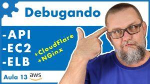 Debug na Amazon AWS | Debugging de aplicação em Cloud